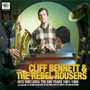 Cliff Bennett - Into our lives (the emi years 1961-1969)