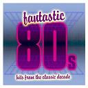Compilation - Fantastic 80s