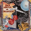 Ben Harper / Relentless7 - White lies for dark times