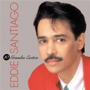 Eddie Santiago - 10 grandes exitos