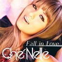 Che'nelle - Fall in love (single ver.)
