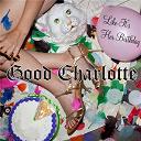 Good Charlotte - Like it's her birthday