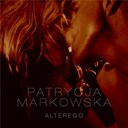 Patrycja Markowska - Alter ego (single version)