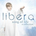 Libera - Song of life ? a collection