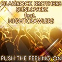 Glamrock Brothers / Sunloverz - Push the feeling on 2k12 (feat. nightcrawlers)