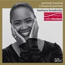 Barbara Hendricks / Edward Grieg / Enrique Granados / Francis Poulenc / Franz Schubert / Gaetano Donizetti / George Frideric Handel / Giacomo Puccini / Giuseppe Verdi / Gustav Mahler / Gustave Charpentier / Henry Purcell / Jules Massenet / Ludwig Van Beethoven / Max Reger / Robert Schumann / W.a. Mozart - Portrait musical. airs d'opera &amp; melodies de beethoven, mozart, puccini...
