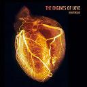 The Engines Of Love - Heartbreak