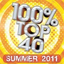 Audiogroove - 100% Top 40 Hits : Summer 2011