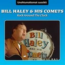 Bill Haley / The Comets - Rock around the clock