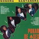 La Sonora Santanera - Pokar De Ases