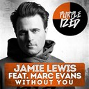 Jamie Lewis - Without you (feat. marc evans)