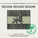Bob Marley / Cornell Campbell / Dennis Brown / Freddie Mc Gregor / Gregory Isaacs / Horace Andy / John Holt / Ken Booth / Sugar Minott - Coleção anthology - reggae reggae reggae
