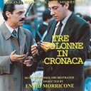Ennio Morricone - Tre colonne in cronaca (original motion picture soundtrack)