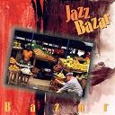 Jazz Bazar - Bazar