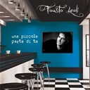 Fausto Leali - Una piccola parte di te - single