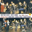 Doctor Dixie Jazz Band - The 45th year vol.2