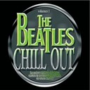 Beatles Chillout - Beatles chillout vol,1