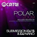 Dj Nano / Submission Djs - Polar 2009 (remixes)