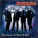 Burning - Un poquito de rock & roll