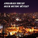 Ankarali Ercan - Olur muydu böyle