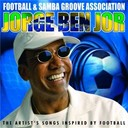 Jorge Ben - Football & samba groove association