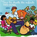 Sotto Vocce / Yves Duteil - Tous les droits des enfants