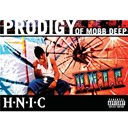Prodigy Of Mobb Deep - H.n.i.c