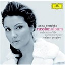 Anna Netrebko / Orchestra Of The Mariinsky Theatre / Valery Gergiev - The russian album