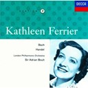 George Frederic Haendel / Jean-S&eacute;bastien Bach / Kathleen Ferrier / Sir Adrian Boult / The London Symphony Orchestra - Kathleen ferrier vol. 7 - bach / handel