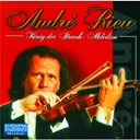 Andr&eacute; Rieu - K&ouml;nig der strau&szlig; - melodien