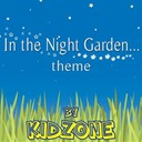 Kidzone - In the night garden theme