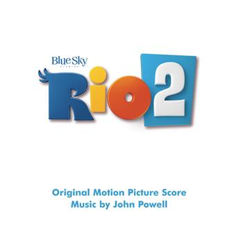 John Powell - Rio 2 (original motion picture soundtrack)