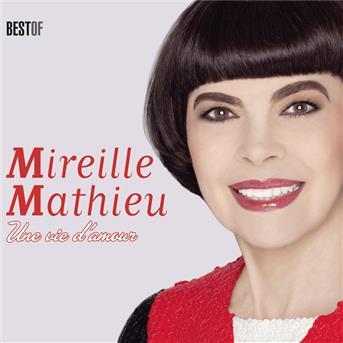 Mireille Mathieu - Une vie d'amour (best of)