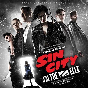 Carl Thiel / Robert Rodriguez - Sin city: j'ai tué pour elle (bande originale du film)